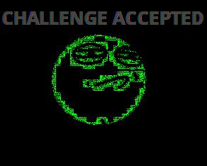Название:  challenge_accepted.png Просмотров: 128  Размер:  16.3 Кбайт